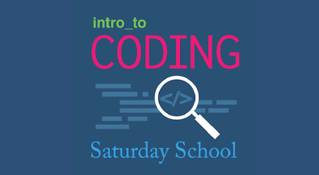 Intro to Coding – 2 sessions offered in Fall 2019